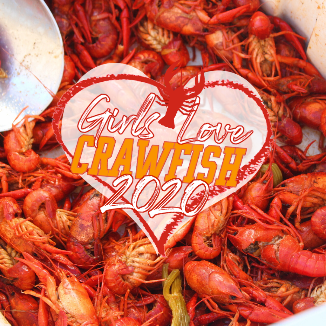 Girls Love Crawfish 2020