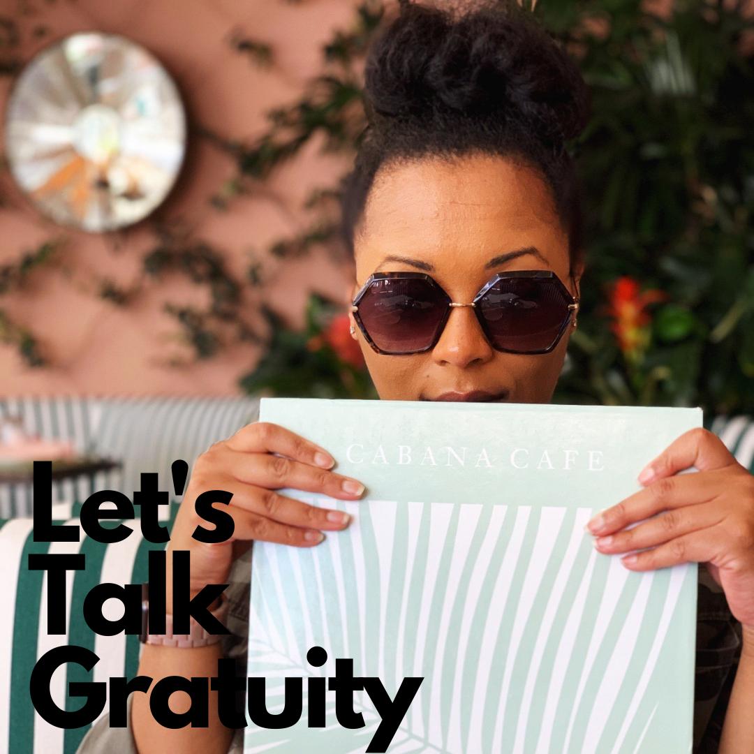 Let's Talk Gratuity